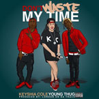 Keyshia Cole - Don't Waste My Time ft. Young Thug Artwork