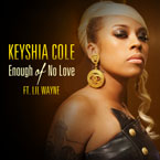 Keyshia Cole ft. Lil Wayne - Enough Of No Love Artwork