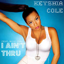 Keyshia Cole ft. Nicki Minaj - I Ain't Thru Artwork