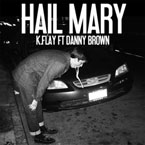 K.Flay ft. Danny Brown - Hail Mary Artwork