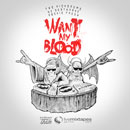 The Kickdrums ft. Rockie Fresh &amp; DZ Deathrays - Want My Blood Artwork