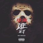 Kid Ink - Die In It Artwork