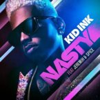 Kid Ink - Nasty ft. Jeremih & Spice Artwork