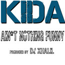 KIDA - Ain't Nothing Funny Artwork