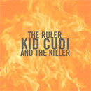 KiD CuDi - The Ruler &amp; The Killer Artwork