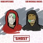 Kidd Upstairs - Ghost ft. Sir Michael Rocks Artwork