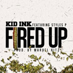 Kid Ink ft. Styles P - Fired Up Artwork