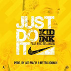 Kid Ink ft. Eric Bellinger - Just Do It Artwork
