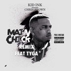 Kid Ink ft. Chris Brown & Tyga - Main Chick (Remix) Artwork