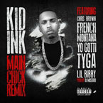 Kid Ink ft. French Montana, Lil Bibby & Yo Gotti - Main Chick (Remix II) Artwork