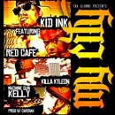 Kid Ink ft. Red Cafe, Killa Kyleon & Machine Gun Kelly - My City Artwork