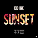 Kid Ink - Sunset Artwork
