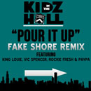 Kidz In The Hall ft. King Louie, Rockie Fresh, Paypa & Vic Spencer - Pour It Up (FSD Remix) Artwork