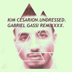 Kim Cesarion - Undressed (Gabriel Gassi Remix) Artwork
