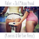 Kinetics & One Love x Rafter - No F**king Around (Remix) Artwork