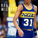 King Mez - Reggie Miller Artwork