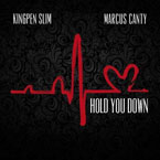 Kingpen Slim ft. Marcus Canty - Hold You Down Artwork