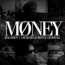 King Reign ft. Saukrates &amp; Kardinal Offishall - Money Artwork