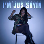 Kirby Maurier - I'm Jus Sayin' Artwork