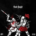 Kirk Knight - Good Knight ft. Joey Bada$$, Flatbush ZOMBiES & Dizzy Wright Artwork