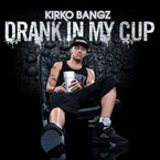 Kirko Bangz ft. 2 Chainz & Juelz Santana - Drank In My Cup (Remix) Artwork