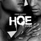 Kirko Bangz ft. YG & Yo Gotti - Hoe Artwork