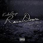 Kirko Bangz ft. August Alsina - Rain Down (Remix) Artwork