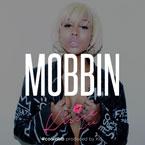 Kissie Lee - Mobbin' Artwork