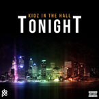 Kidz In The Hall ft. Yonas Michael - Tonight Artwork