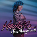K. Michelle - How Many Times Artwork