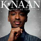 K&#8217;NAAN - Hurt Me Tomorrow Artwork