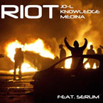 Knowledge Medina ft. Jo-L & Serum - Riot Artwork