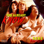Kobe Honeycutt - You Already Know Artwork