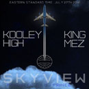 Kooley High ft. King Mez - Sky View Artwork