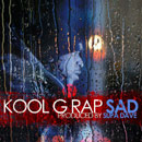 Kool G Rap - Sad Artwork