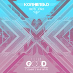Kornbread ft. Chevy Jones - Feels Good Artwork