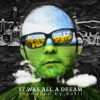 Kosha Dillz - It Was All a Dream Artwork