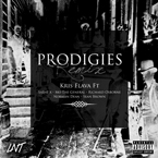 Kris Flava ft. Sadat X, Mo The General, Richard Osborne, Norma Dean & Sean Brown - Prodigies (Remix) Artwork