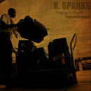 K. Sparks ft. Sabina Ddumba - Baggage Handlers Artwork