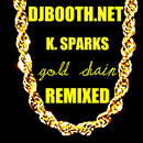 K. Sparks - Gold Chain (Slot-A Remix) Artwork