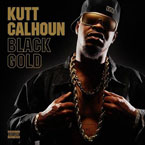 Kutt Calhoun ft. Tech N9ne - I Been Dope Artwork