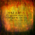 Kyle Rapps ft. Adrienne Mack-Davis - The Sky's on Fire Artwork