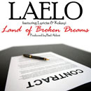 Laelo ft. Lyriciss & Kokayi - Land of Broken Dreams Artwork