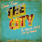 Lafayette Stokely - Comin' From the City Artwork