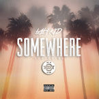 Lah Kid ft. Yo Dot - Somewhere Artwork