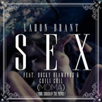LaRon Brant ft. Rocky Diamonds & ChiliChil (of MDMA) - SEX Artwork