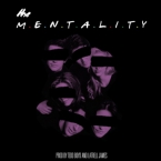 Latrell James - The Mentality Artwork