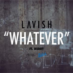 LaVish ft. Buddy - Whatever Artwork