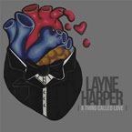 Layne Harper - A Thing Called Love Artwork