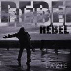 LaZie - Rebel Artwork